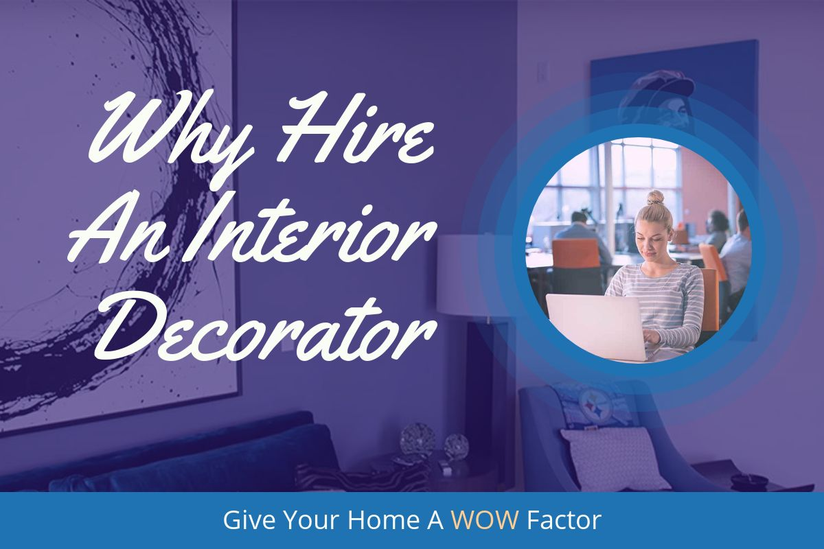 Why You Should Hire A Local Interior Decorator In Montreal North